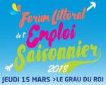 Forum de l'emploi saisonnier jeudi 15 mars 2018 Le Grau du Roi