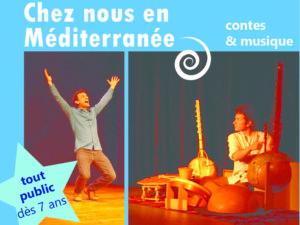 Chez nous en Méditerranée, contes et musique pour plonger aux origines de la Méditerranée